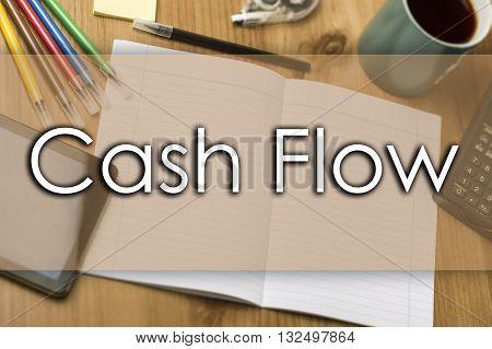 Cash Flow - Business Concept With Text