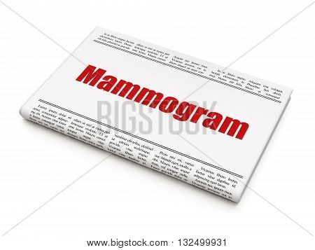 Medicine concept: newspaper headline Mammogram on White background, 3D rendering