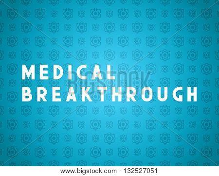 Medicine concept medical breakthrough. Creative design elements for websites, mobile apps and printed materials. Medicine banner design