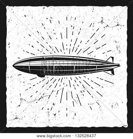 Vintage airship background. Retro Dirigible baloon grunge poster template. Steampunk vector design. Steam punk old sketching style. Use as badge, label for web design or tee design, t-shirt print.
