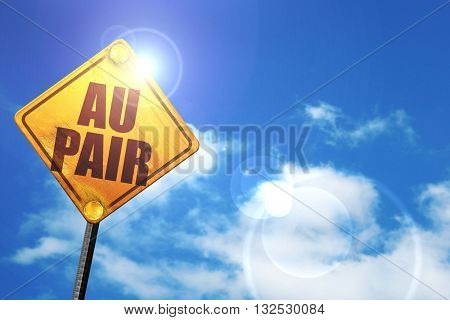 au pair, 3D rendering, glowing yellow traffic sign