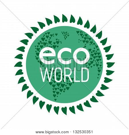 Eco friendly concept. Green leafs, globe, Eco Friendly words. Nature saving. Planet the Earth. Geen world concept. Evironment protection. Vector illustration