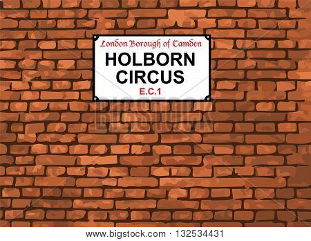 Holborn Circus E.C.1. Street Sign London Borough of Camden