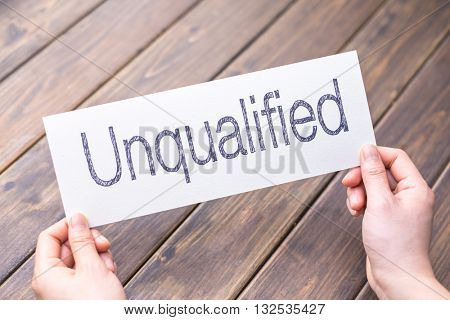 unqualified to qualified on paper