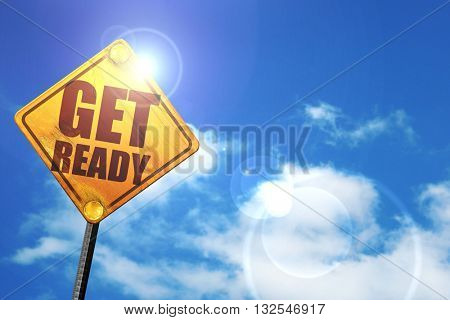 get ready, 3D rendering, glowing yellow traffic sign