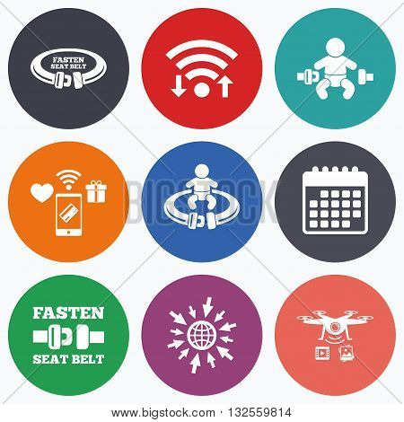 Wifi, mobile payments and drones icons. Fasten seat belt icons. Child safety in accident symbols. Vehicle safety belt signs. Calendar symbol.