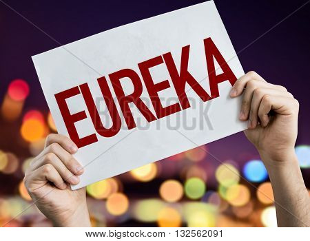 Eureka placard with night lights on background