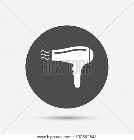 Hairdryer sign icon. Hair drying symbol. Blowing hot air. Turn on. Gray circle button with icon. Vector