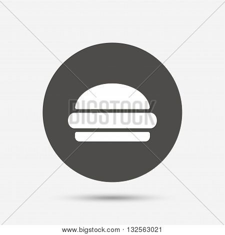 Hamburger sign icon. Fast food symbol. Junk food. Gray circle button with icon. Vector
