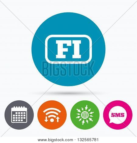 Wifi, Sms and calendar icons. Finnish language sign icon. FI Finland translation symbol with frame. Go to web globe.