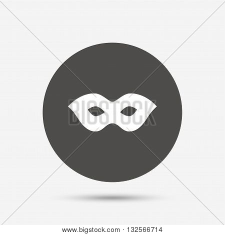 Mask sign icon. Anonymous spy access symbol. Gray circle button with icon. Vector