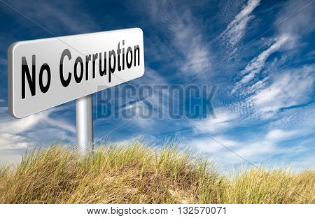 no corruption fraud and bribery political or police can be corrupt 3D illustration