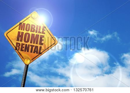 mobile home rental, 3D rendering, glowing yellow traffic sign