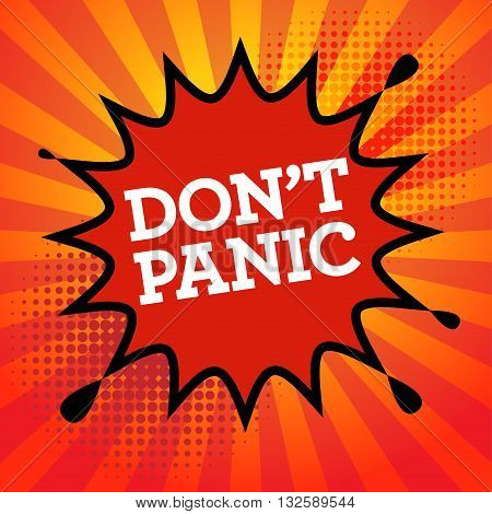 Comic book explosion with text Don't Panic, vector illustration