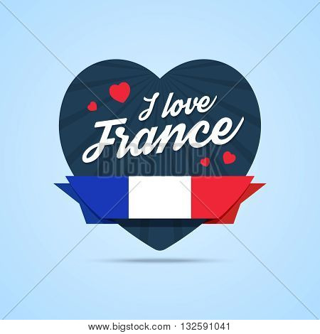 I love France badge. Heart shape with ribbon with France flag. Vector illustration in flat style.