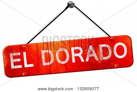 el dorado, 3D rendering, a red hanging sign