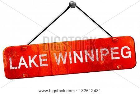 Lake winnipeg, 3D rendering, a red hanging sign