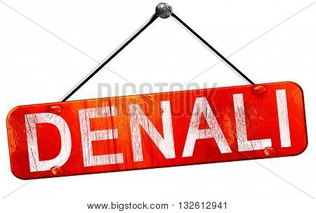 Denali, 3D rendering, a red hanging sign