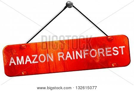Amazon rainforest, 3D rendering, a red hanging sign