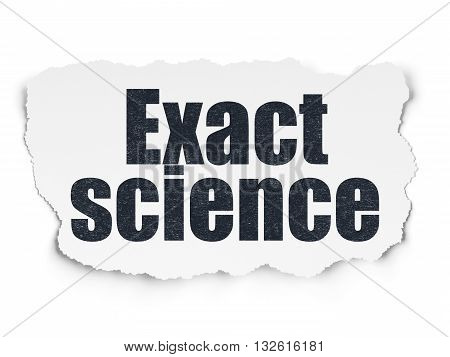 Science concept: Painted black text Exact Science on Torn Paper background with Scheme Of Hand Drawn Science Icons