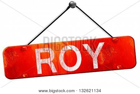roy, 3D rendering, a red hanging sign