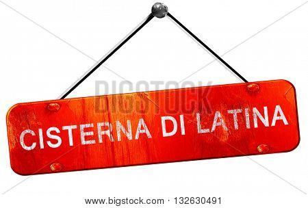 Cisterna di latina, 3D rendering, a red hanging sign