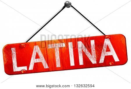 Latina, 3D rendering, a red hanging sign