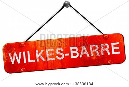 wilkes-barre, 3D rendering, a red hanging sign