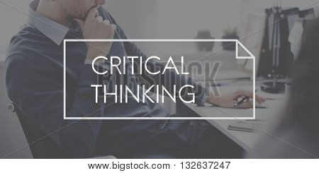 Critical Thinking Analysis Determination Strategy Concept