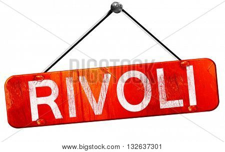 Rivoli, 3D rendering, a red hanging sign