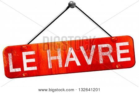 le havre, 3D rendering, a red hanging sign