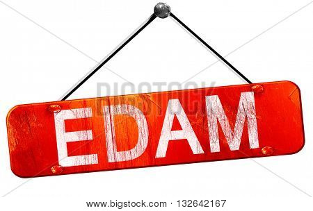 Edam, 3D rendering, a red hanging sign