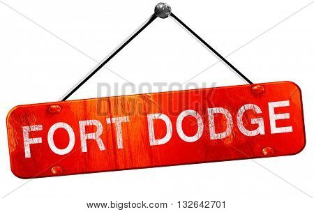 fort dodge, 3D rendering, a red hanging sign