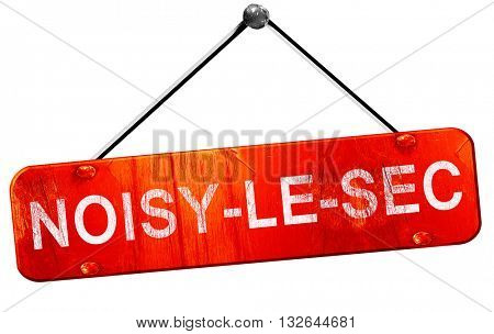 noisy-le-sec, 3D rendering, a red hanging sign