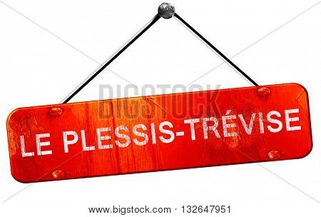 le plessis-trevise, 3D rendering, a red hanging sign