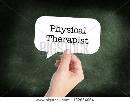 Physical therapist written in a speechbubble