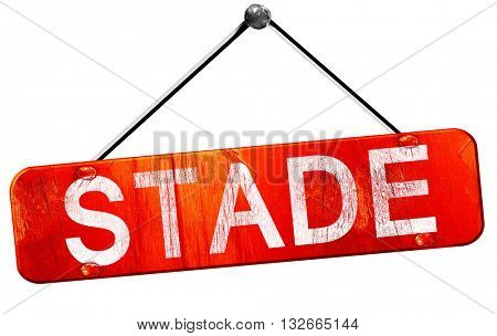 Stade, 3D rendering, a red hanging sign
