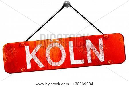 Koln, 3D rendering, a red hanging sign
