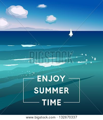 Vector illustration Enjoy Summer Time. Template of summer poster. Summer trendy background. Artistic hand drawn summer card. Creative flat design for poster card invitation placard brochure flyer
