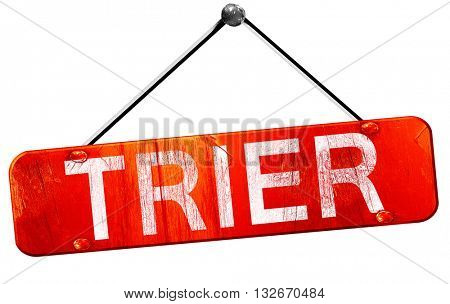 Trier, 3D rendering, a red hanging sign