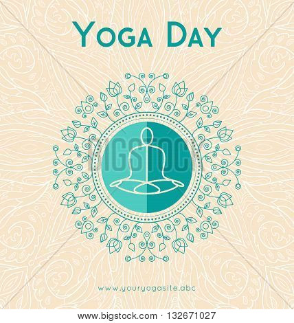 Vector yoga illustration. Template of poster for International Yoga Day. Flyer for 21 June Yoga day. Yogi in lotus asana on ethnic pattern backdrop. Linear design. Trendy yoga poster banner.