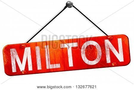 Milton, 3D rendering, a red hanging sign