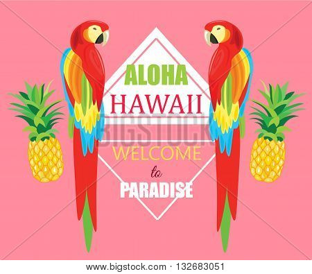 Seamless Pattern with Parrot and Pineapple Vector geometric illustration. Tropical Summer Poster. Aloha hawaii. Welcome to Paradise