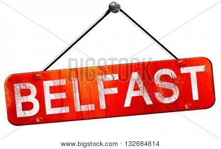Belfast, 3D rendering, a red hanging sign