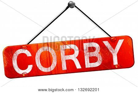 Corby, 3D rendering, a red hanging sign