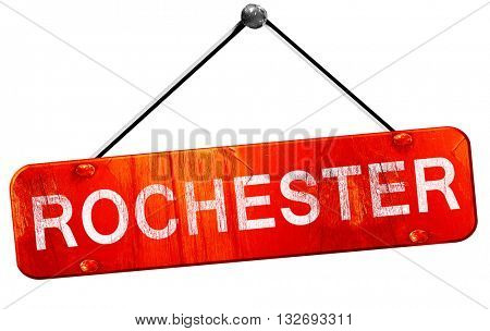 Rochester, 3D rendering, a red hanging sign