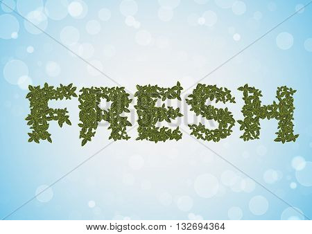 Vector illustration with word - Fresh and mint. Blue abstract background. Fresh food banner