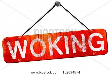 Woking, 3D rendering, a red hanging sign