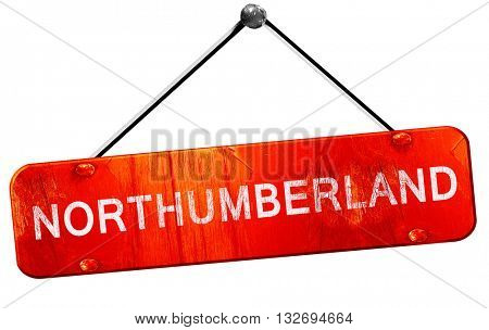 Northumberland, 3D rendering, a red hanging sign