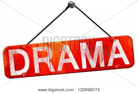 Drama, 3D rendering, a red hanging sign
